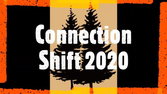 Introducing Connection Shift 2020